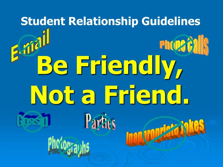 Student Relationship Guidelines