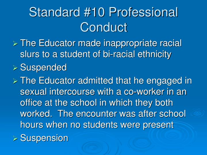 Standard #10 Professional Conduct