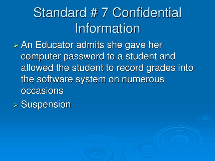 Standard # 7 Confidential Information