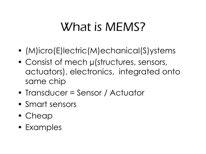 What is MEMS?