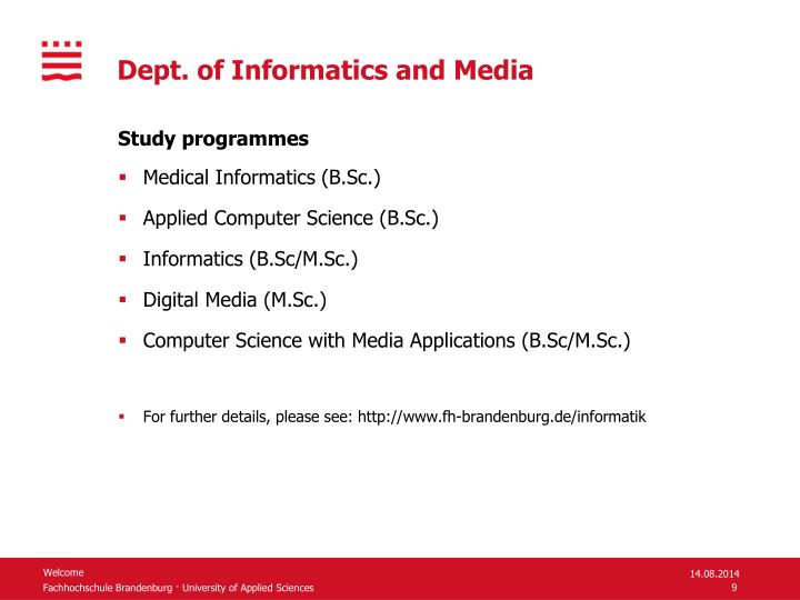 Dept. of Informatics and Media