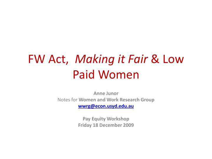 Fw act making it fair low paid women