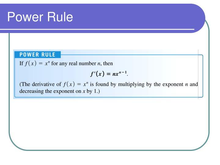 Power Rule