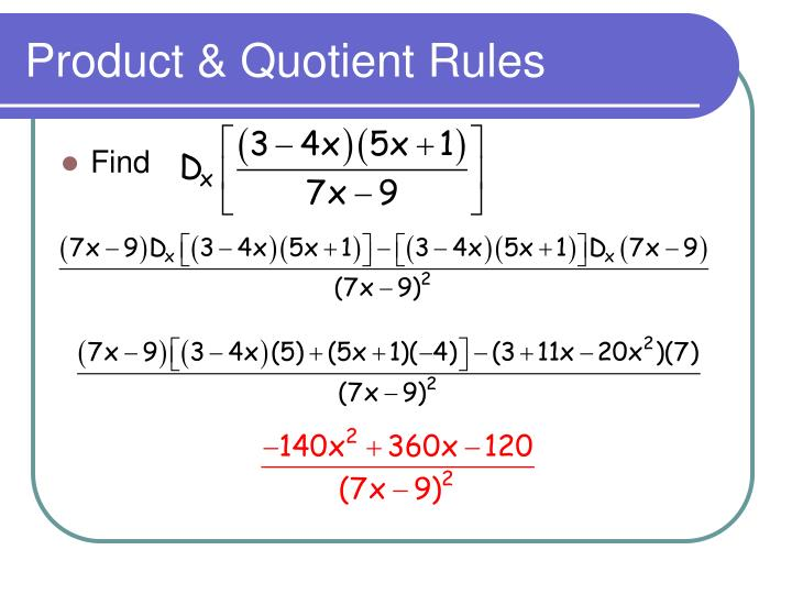 Product & Quotient Rules