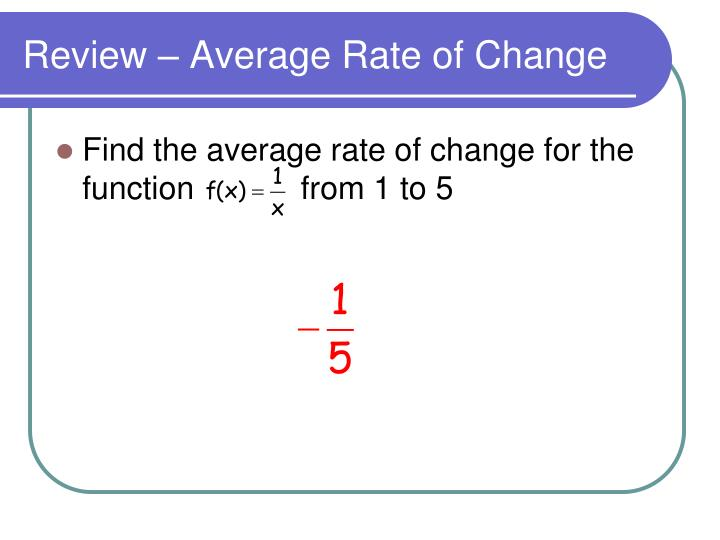 Review average rate of change