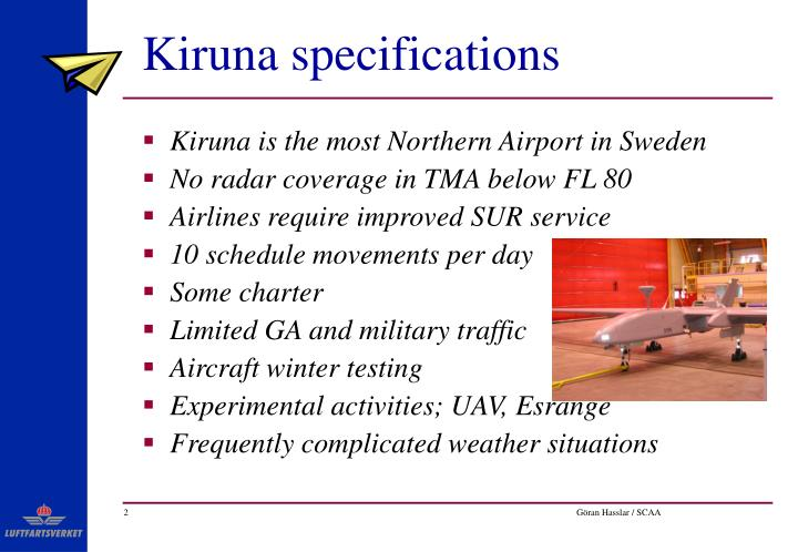 Kiruna specifications