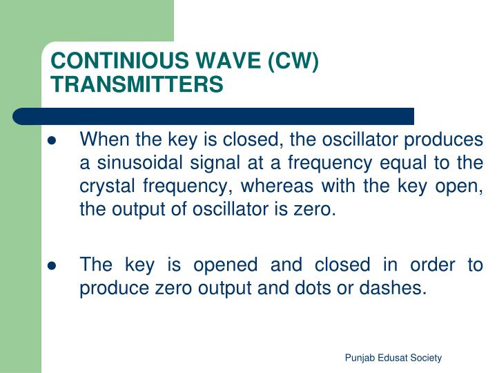 When the key is closed, the oscillator produces a sinusoidal signal at a frequency equal to the crystal frequency, whereas with the key open, the output of oscillator is zero.
