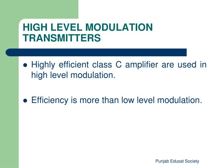 HIGH LEVEL MODULATION TRANSMITTERS