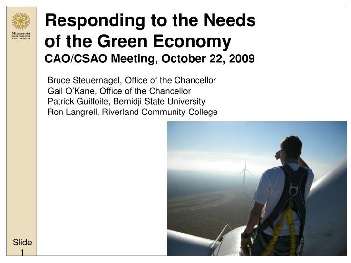 Responding to the needs of the green economy cao csao meeting october 22 2009
