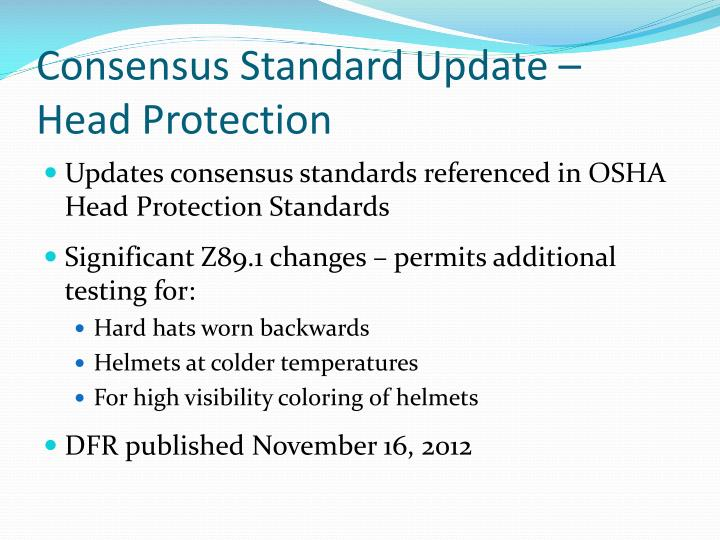 Consensus Standard Update – Head Protection