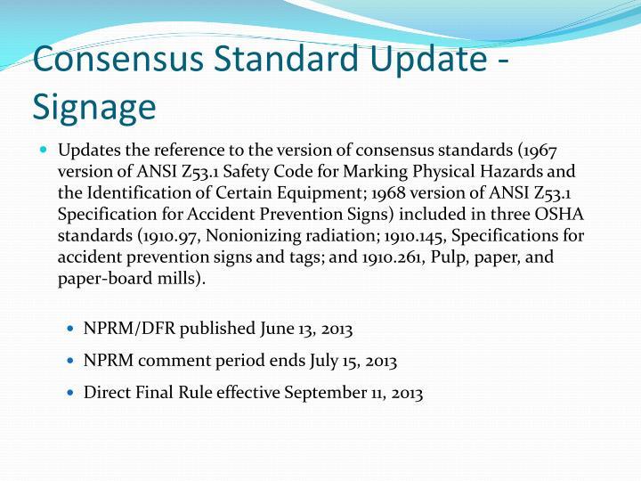 Consensus Standard Update - Signage