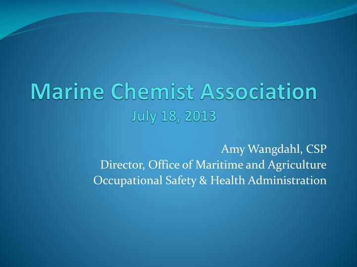 Marine chemist association july 18 2013