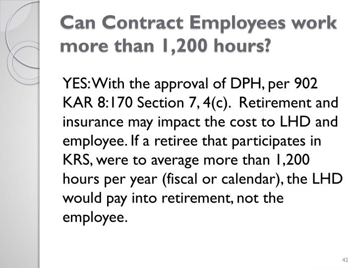Can Contract Employees work      more than 1,200 hours?