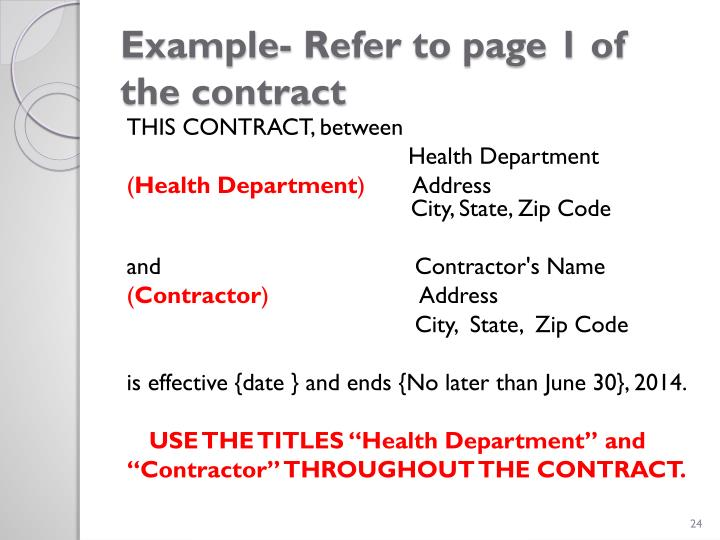 Example- Refer to page 1 of the contract