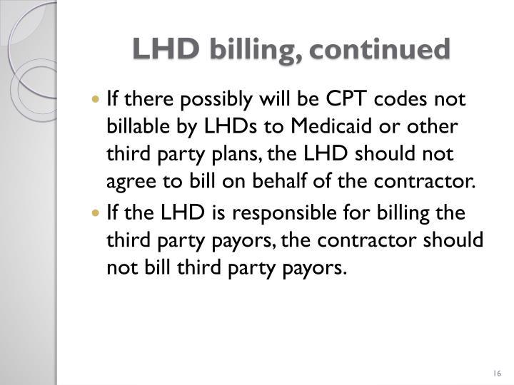 LHD billing, continued