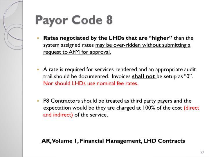 Payor Code 8