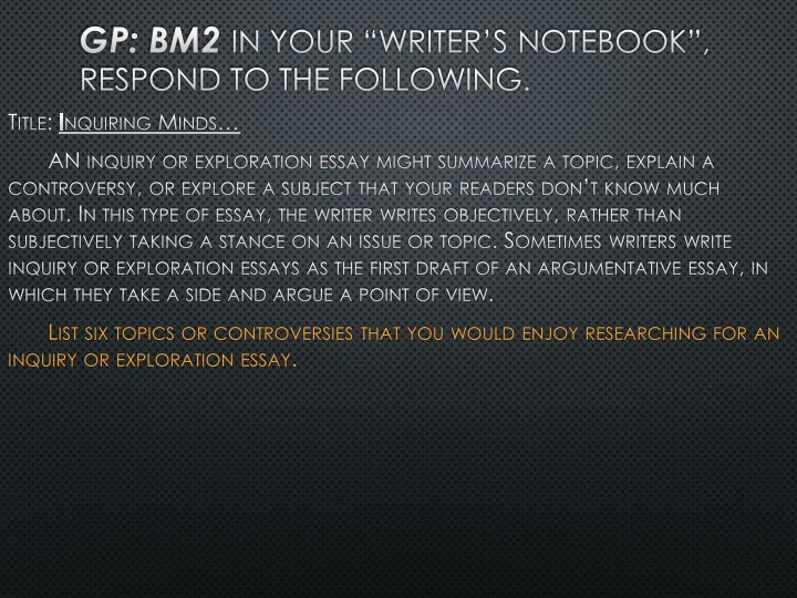 Gp bm2 in your writer s notebook respond to the following