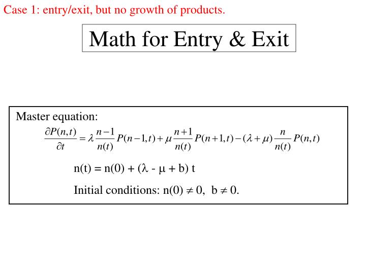 Case 1: entry/exit, but no growth of products.