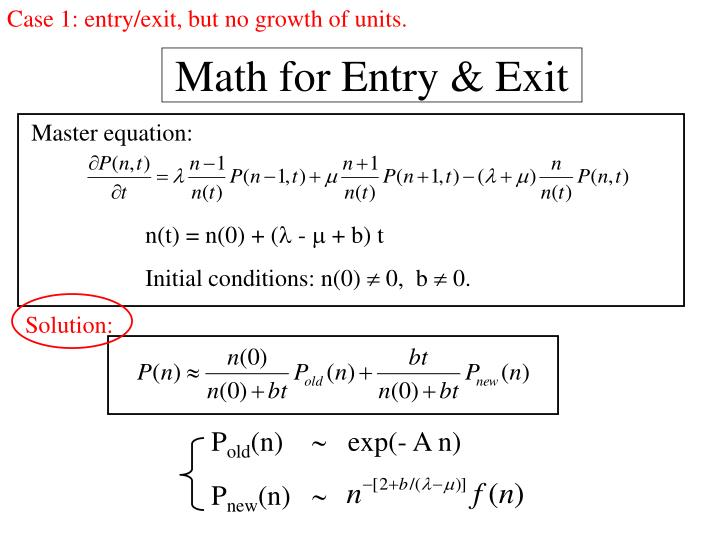 Case 1: entry/exit, but no growth of units.