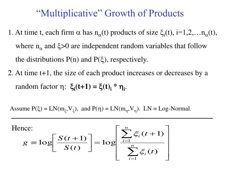 """Multiplicative"" Growth of Products"