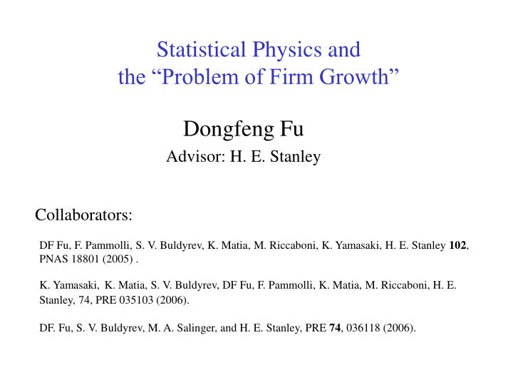 Statistical physics and the problem of firm growth