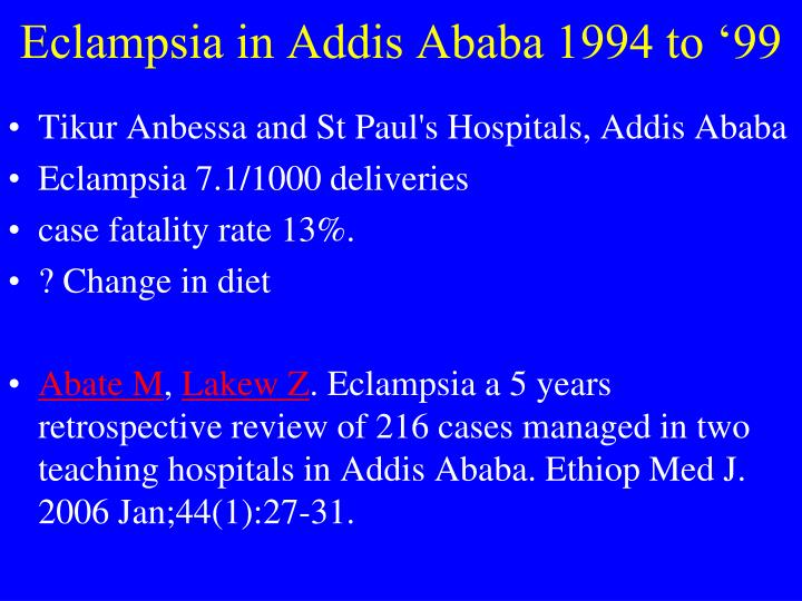 Eclampsia in Addis Ababa 1994 to '99
