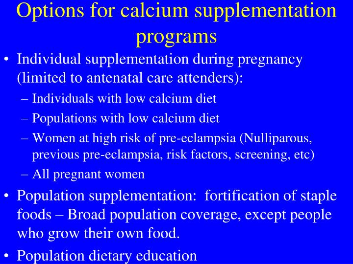 Options for calcium supplementation programs