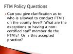 ftm policy questions2