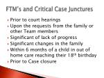 ftm s and critical case junctures1