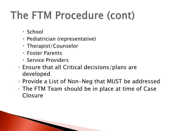The FTM Procedure (cont)