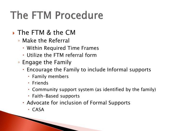 The FTM Procedure
