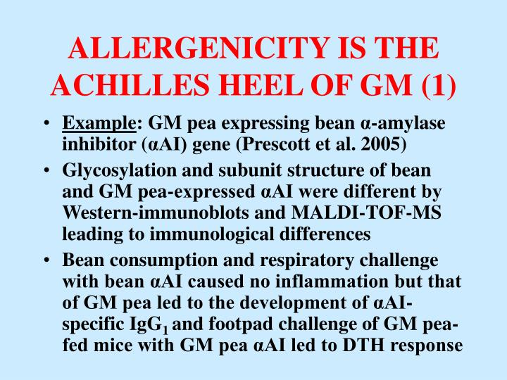 ALLERGENICITY IS THE ACHILLES HEEL OF GM (1)