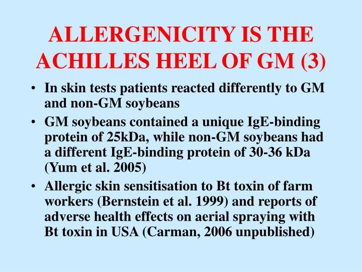 ALLERGENICITY IS THE ACHILLES HEEL OF GM (3)