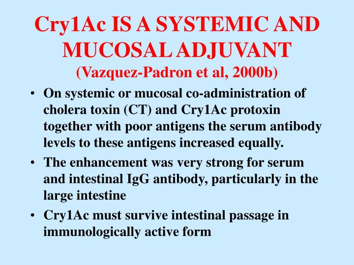 Cry1Ac IS A SYSTEMIC AND MUCOSAL ADJUVANT