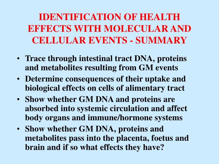 IDENTIFICATION OF HEALTH EFFECTS WITH MOLECULAR AND CELLULAR EVENTS - SUMMARY