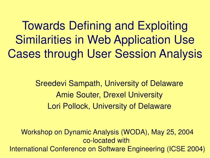 Towards Defining and Exploiting Similarities in Web Application Use Cases through User Session Analy...