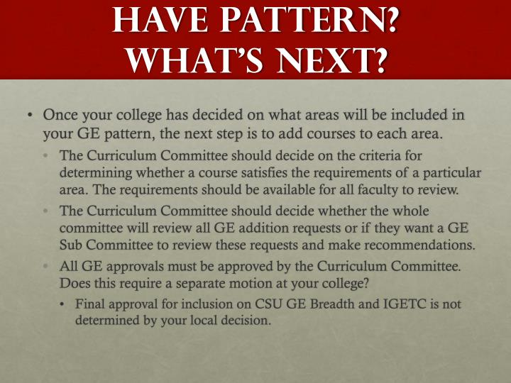 Have pattern? What's next?