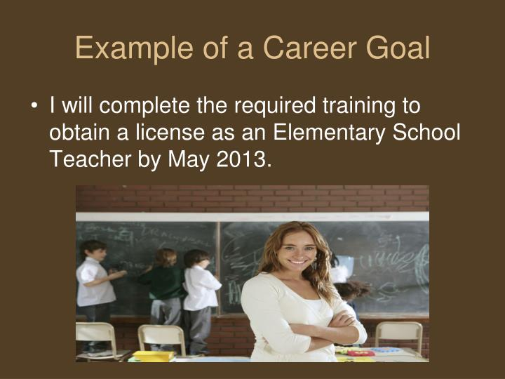 Example of a Career Goal