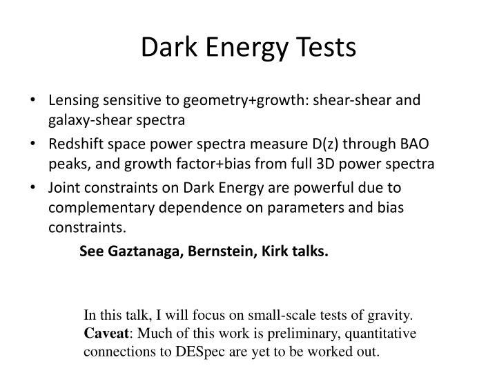 Dark Energy Tests