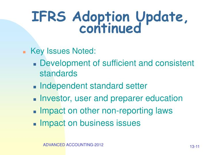 IFRS Adoption Update, continued