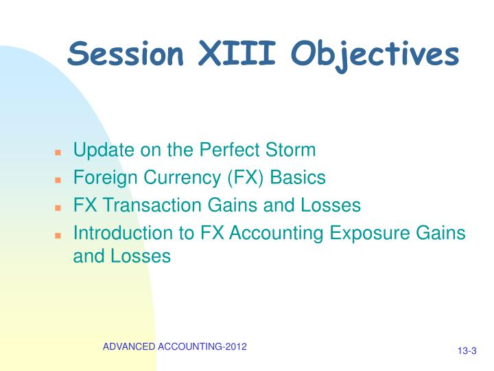 Session XIII Objectives