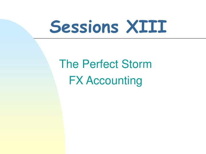 Sessions XIII