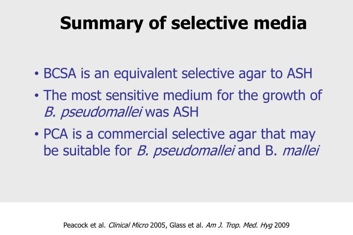 BCSA is an equivalent selective agar to ASH