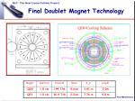 final doublet magnet technology