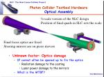 photon collider testbed hardware optical assembly
