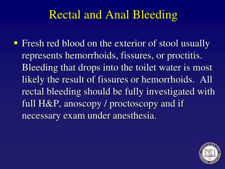 Rectal and Anal Bleeding