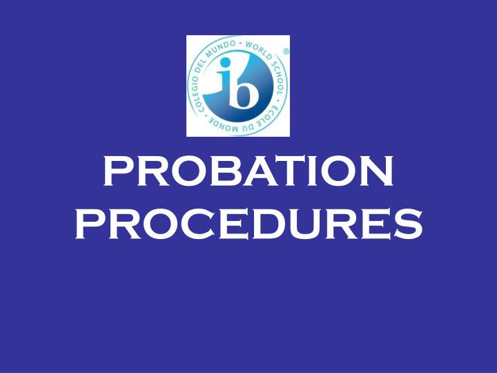 PROBATION PROCEDURES