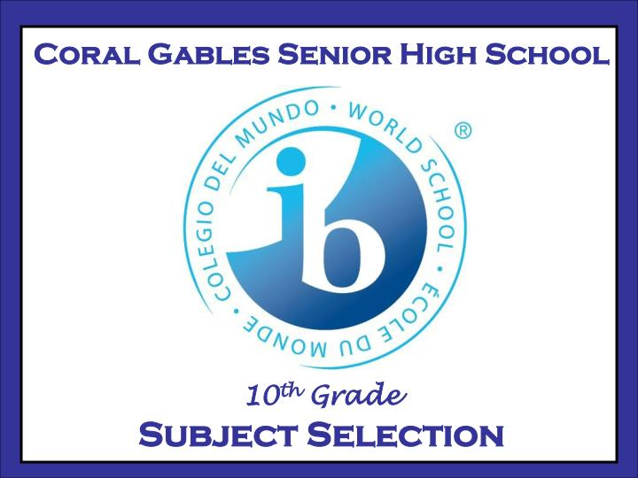 Coral Gables Senior High School