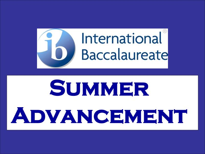 Summer Advancement