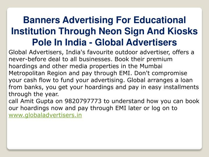 Banners Advertising For Educational Institution Through Neon Sign And Kiosks Pole In India - Global Advertisers